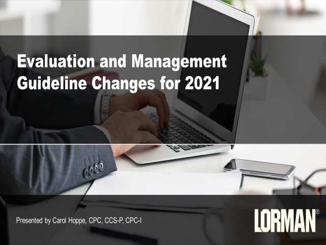 Evaluation and Management Guidelines Changes for 2021