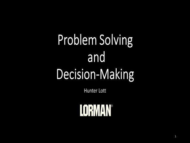 Problem-Solving and Decision-Making
