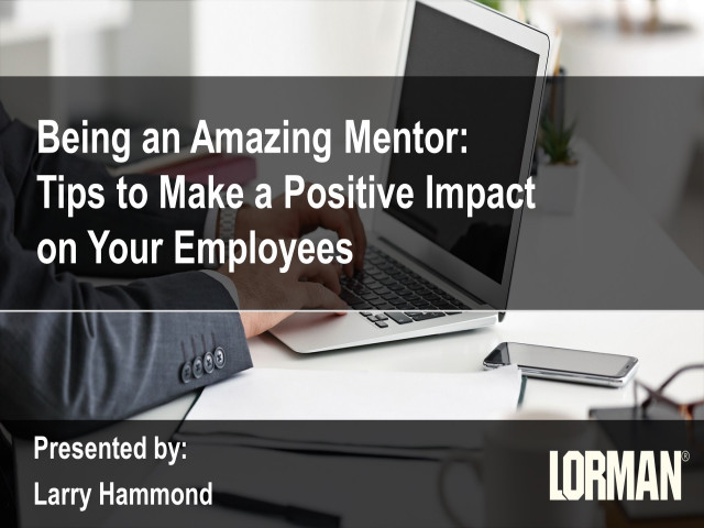 Be an Amazing Mentor: Tips to Make a Positive Impact on Your Employees