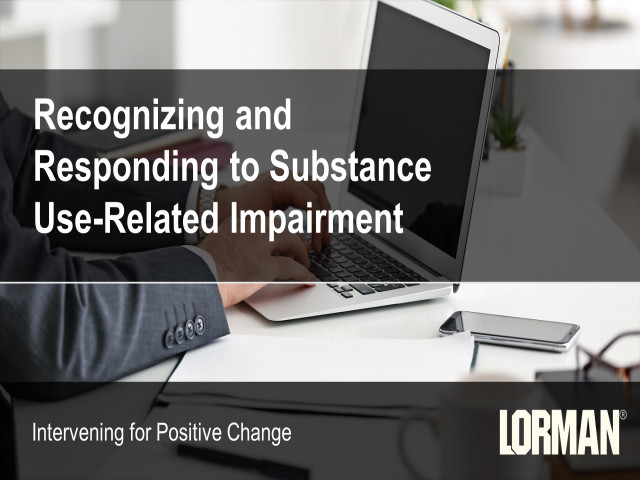 Recognizing and Responding to Substance Use-Related Impairment