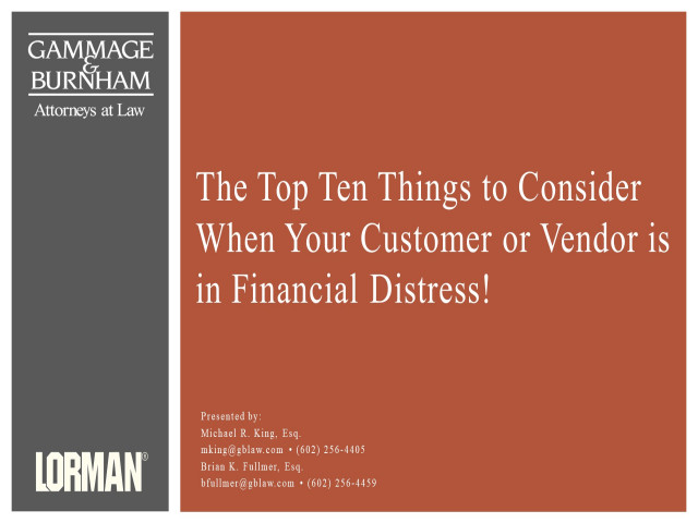 The Top Ten Things to Consider When Your Customer or Vendor Is in Financial Distress
