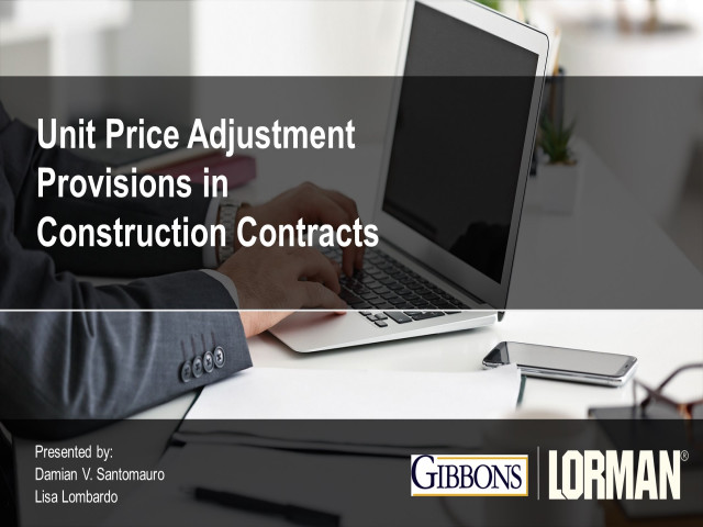 Unit Price Adjustment Provisions in Construction Contracts