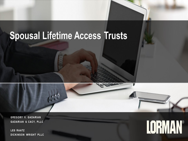 Estate Planning Techniques Regarding Spousal Lifetime Access Trust