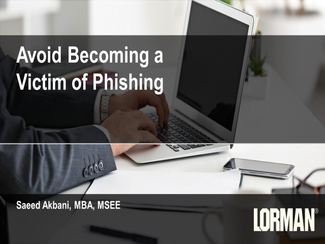 Cybersecurity: Avoid Becoming a Victim of Phishing Emails
