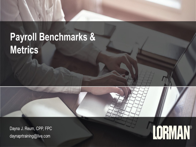 Establishing and Analyzing Payroll Benchmarks and Metrics