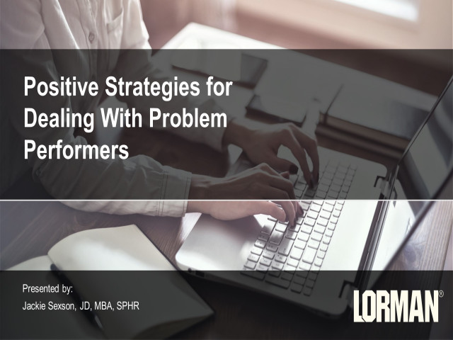 Positive Strategies for Dealing With Problem Performers