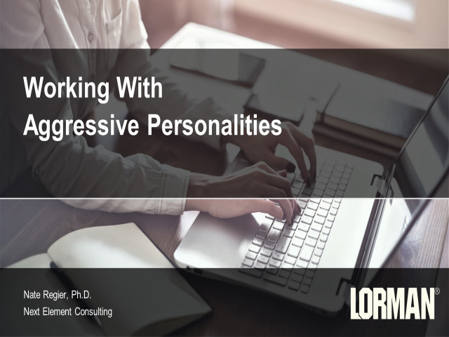 Working With Aggressive Personalities