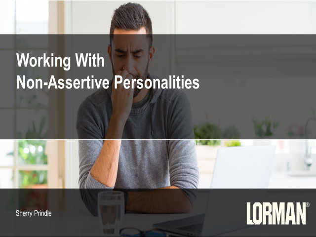 Working With Non-Assertive Personalities