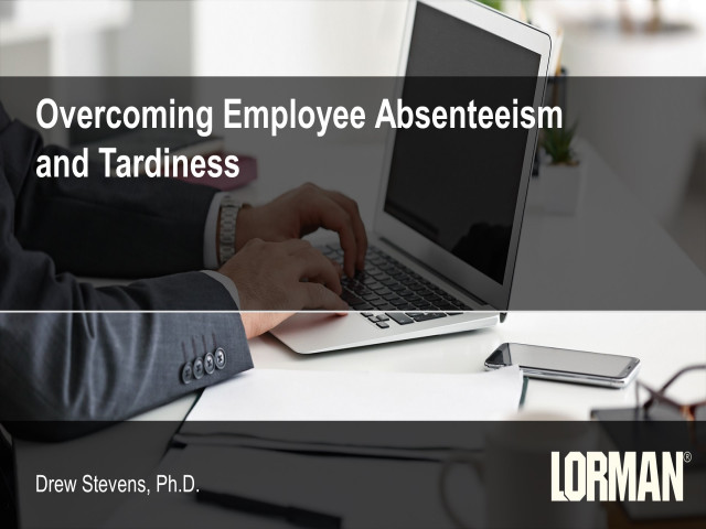 Overcoming Employee Absenteeism and Tardiness