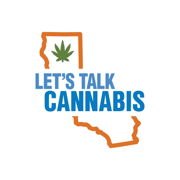 Picture of California State map that says 'Let's Talk Cannabis'