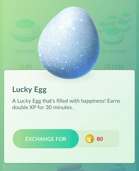 Use Lucky Eggs to maximize your XP gain for 30 minutes in Pokémon Go.