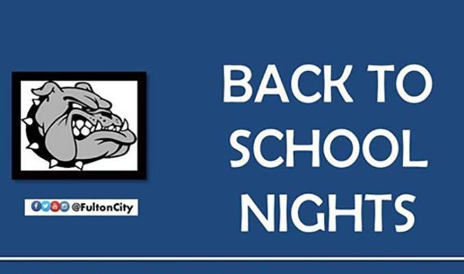 FULTON INDEPENDENT BACK TO SCHOOL NIGHTS SCHEDULED