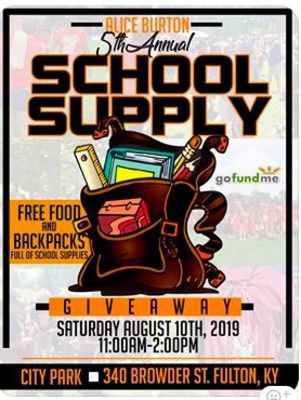 The Alice Burton School Supply Give-Away will take place this Saturday at Fulton's City Park.