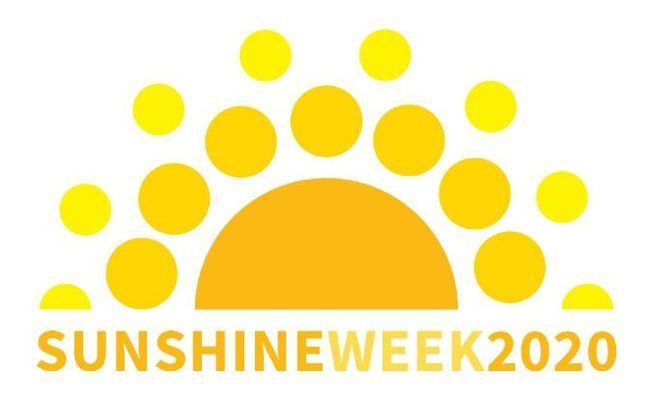 SUNSHINE WEEK SHINES LIGHT ON FREE FLOW OF INFORMATION, FROM GOVERNMENT TO THE PUBLIC