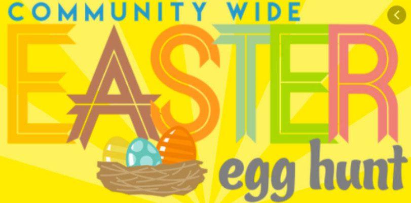COMMUNITY EASTER EGG HUNT, SAT., MARCH 27