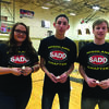 SADD members Jaci Eisenberg, Josh French and Noah Parrish.