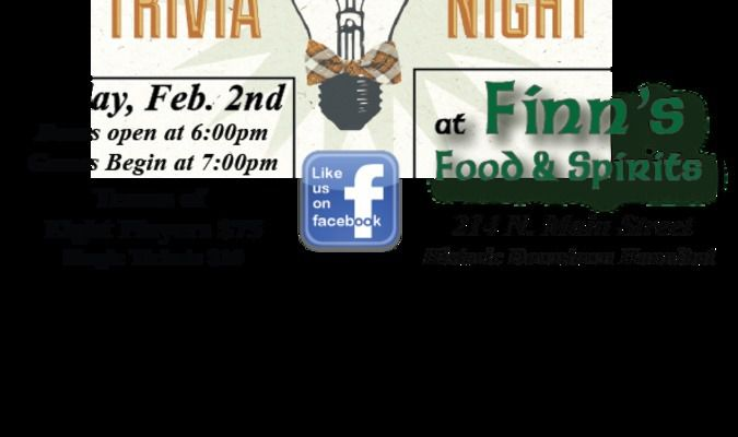 Put on your thinking caps and get ready for a fun night of trivia and games at the eighth annual Hannibal History Museum Trivia Night at Finn's Food & Spirits!