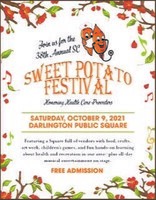 """38th Annual South Carolina Sweet Potato Festival on October 9th  The longest running festival in Darlington County, the 38th annual S.C. Sweet Potato Festival will return in full swing Saturday, October 9, from 9:00 a.m. to 4:00 p.m. """"on the Square"""" in historic downtown Darlington, S.C.  Vendors from all over the Southeast will be on hand with crafts, exhibits and more, while others will offer baked goods, fair-style snacks, and of course, sweet potato pies. Family fun for all ages, kids will enjoy face painting, puppet shows, interactional learning centers, and other exciting games and rides."""