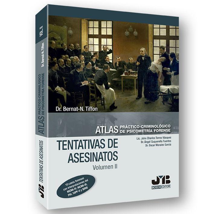 Añadir al carrito   Bernat-N. Tiffon Nonis Atlas práctico-criminológico de psicometría forense (Volumen II: Tentativas de Asesinatos)