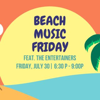 Beach Music Friday feat. The Entertainers