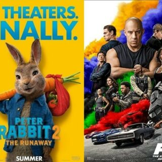 Peter Rabbit 2 (PG) & F9: The Fast Saga (PG13)