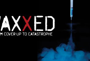 VAXXED: Is it OK to Question Vaccines?