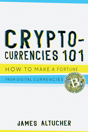 Cryptocurrencies 101 by James Altucher