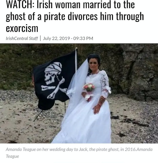 WATCH: Irish woman married to the ghost of a pirate divorces him through exorcism