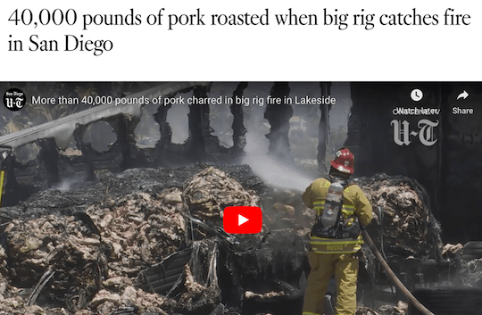 40k pounds of pork roasted when big rig catches fire in San Diego