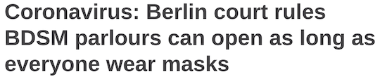 Coronavirus: Berlin court rules BDSM parlours can open as long as everyone wears masks