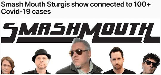 Smash Mouth Sturgis show connected to 100+ Covid-19 cases