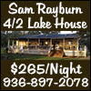 Sam Rayburn Lake House