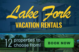 Lake Fork Vacation Rentals