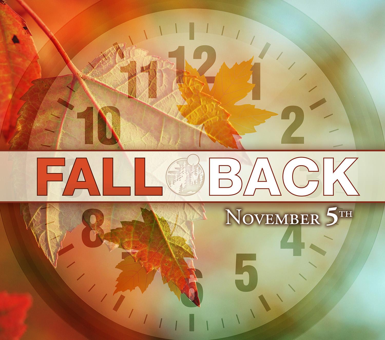 Fall Back on November 5th