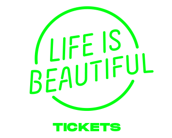 LIFE IS BEAUTIFUL - 2019 - TICKETS