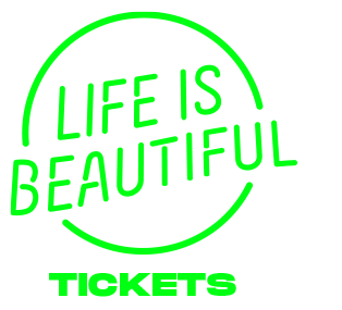 LIFE IS BEAUTIFUL 2019 - Tickets