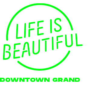 LIFE IS BEAUTIFUL 2019 - Downtown Grand - Hotel Package