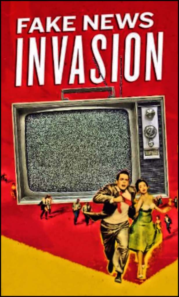 "Image in the style of a pulp graphic, showing people running from a large television with static on the screen.  Above the television are the words ""Fake News Invasion."""