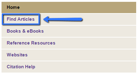 Image of a drop down menu with selection options for Home, Find Articles, Books and eBooks, Reference Sources, and Websites. The Find Articles option is highlighted with a box and an arrow.