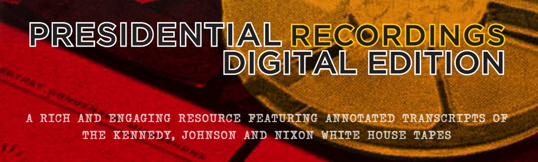 Presidential Recordings Digital Edition