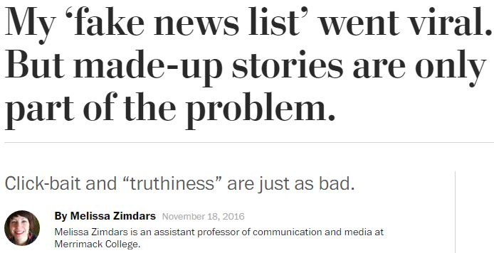 """My 'fake news list' went viral. But made-up stories are only part of the problem"" article"