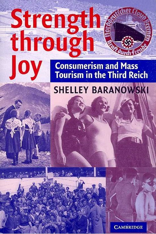 Strength through Joy : consumerism and mass tourism in the Third Reich
