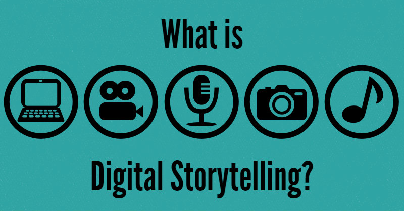 What is Digital Storytelling? Icons for a computer, video camera, microphone, camera and music.