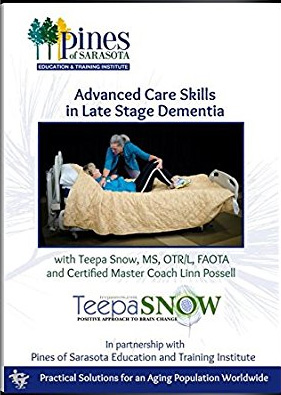 Advanced care skills in late stage dementia -Teepa L. Snow dvd cover