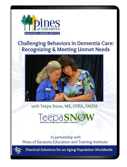 Challenging behaviors in dementia care : recognizing & meeting unmet needs - Snow, Teepa L. dvd cover
