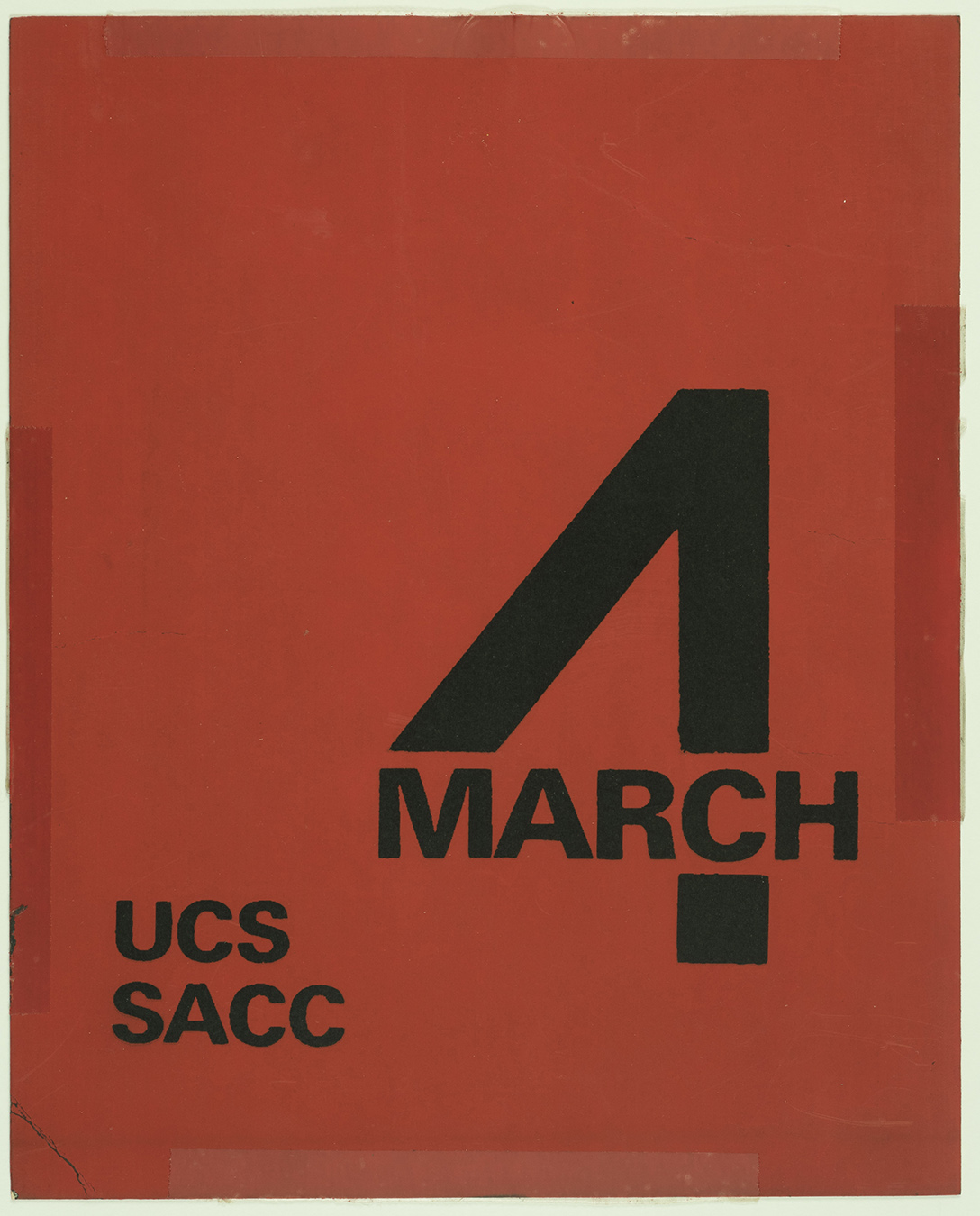 March 4, UCS, SACC sign, 1969, AC-0349, Box 1.