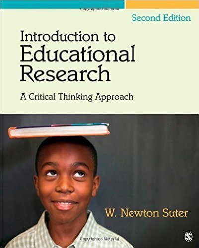 suter w. n. (2006). introduction to educational research a critical thinking approach Structured curriculum delivery in undergraduate physiotherapy education: a  qualitative study  victoria 2006 p 1-5  suter wn qualitative data, analysis,  and design in: introduction to educational research: a critical thinking  approach.