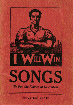 Cover image: IWW songs to fan the flames of discontent