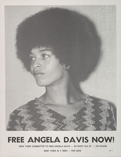 "Poster with portrait of Angela Davis and caption ""Free Angela Davis Now!"""