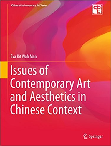 Man, Eva Issues of Contemporary Art and Aesthetics in the Chinese Context
